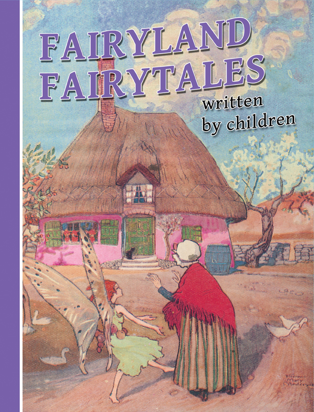 Fairyland Fairytales written by children - Book Cover